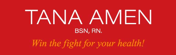 Tana Amen BSN RN - Win the fight for your health