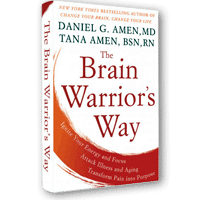 The Brain Warriors Way Book by Dr  Daniel Amen and Tana Amen BSN RN