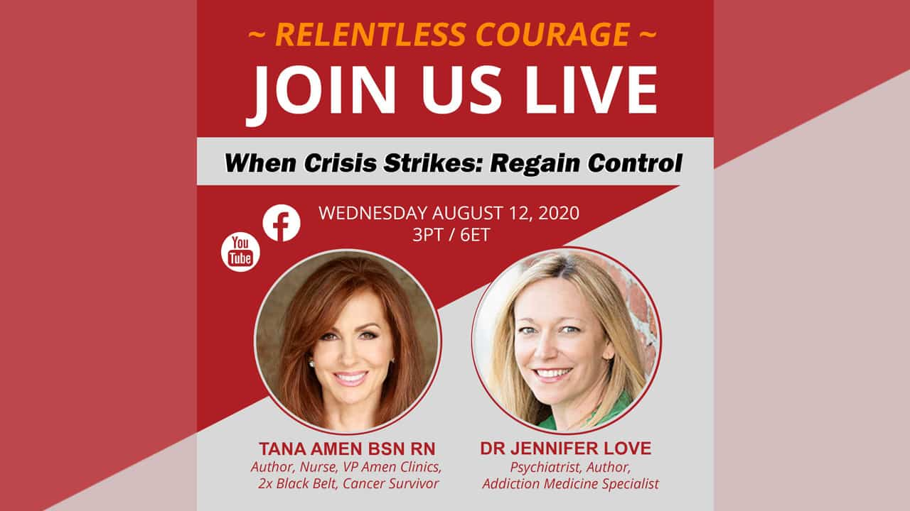 Relentless Courage - When Crisis Strikes Regain Control with Dr Jennifer Love
