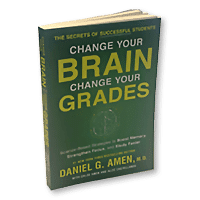 Change Your Brain Change Your Grades by Chloe Amen and Alize Castellanos and Dr Daniel Amen