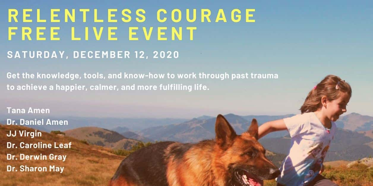 The Relentless Courage - Free Live Event by Tana Amen BSN RN